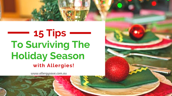 15 Tips to Surviving the Holiday Season with Allergies