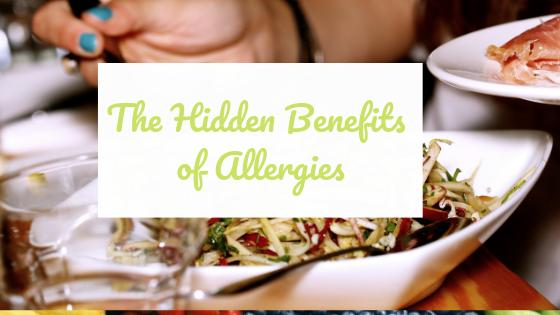 The Hidden Benefits of Allergies
