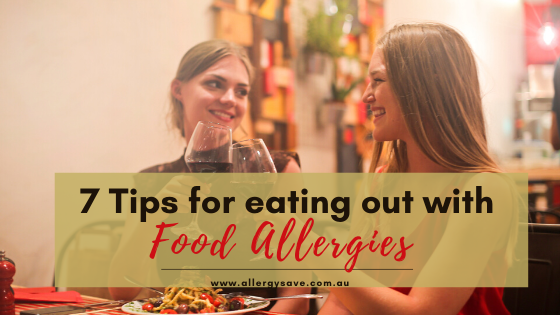 7 Tips for eating out with FOOD ALLERGIES